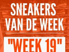 Sneakerplaats sneakers van de week - week 19